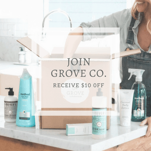 Join Grove Co. Receive $10 Free